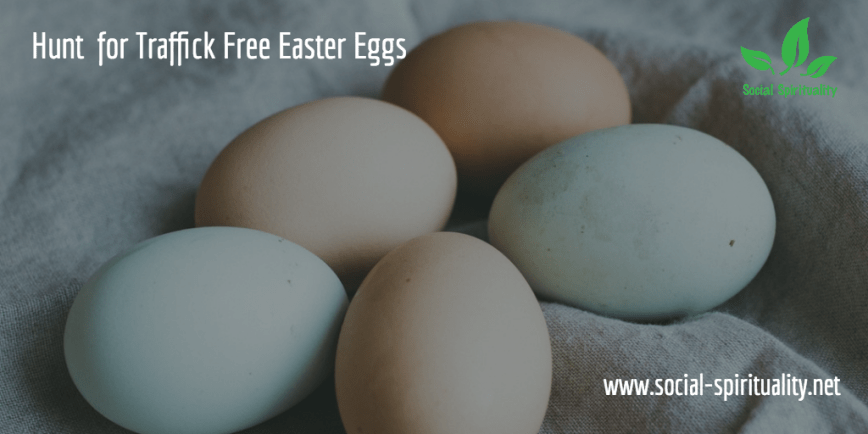 Easter Eggs & Economic Justice
