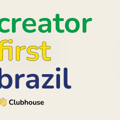 Clubhouse expands Creator First funding-training program to Brazil