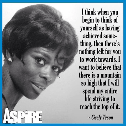 CicelyTyson Quote