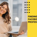 Finding the right facebook ad professionals