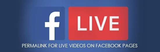 Permalink for Live Videos on Facebook Pages