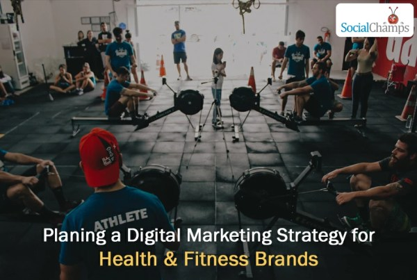 how to plan a digital marketing strategy for health fitness brands