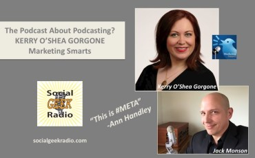 The Podcast About Podcasting with Kerry O'Shea Gorgone