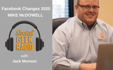 Facebook Changes with Mike McDowell