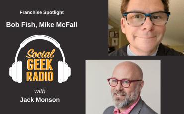 Franchise Spotlight: Bob Fish and Mike McFall