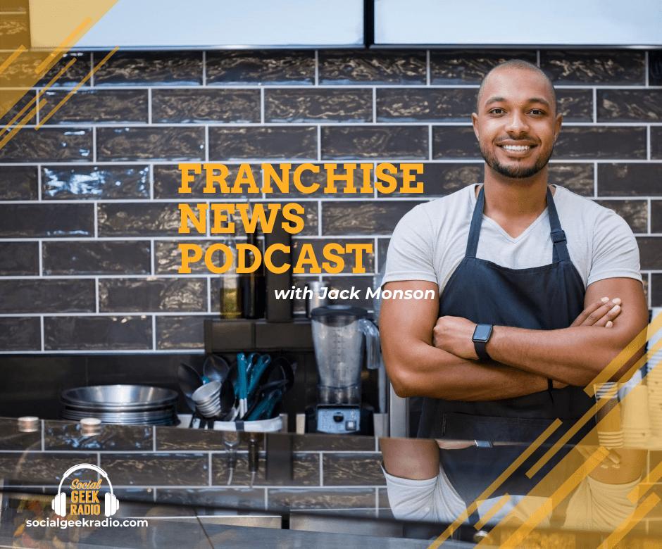 Franchise News Podcast 8.12.2020