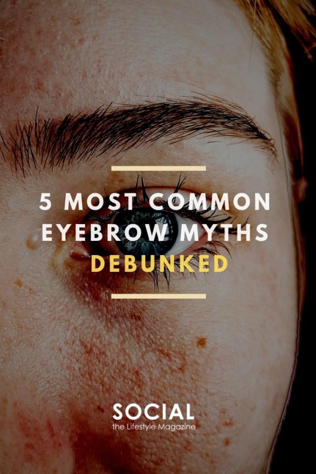 Eyebrow Myths Debunked