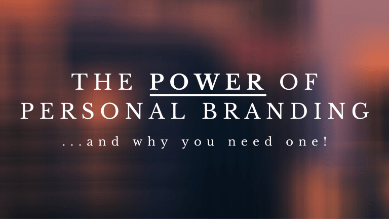 The Power Of Personal Branding
