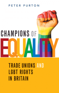 Champions of equality: Trade unions and LGBT rights @ Marchmont Street Community Centre