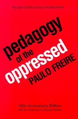 pedagogy of the oppressed chapter 2 Paulo freire paulo freire, 1921‐1997 pedagogy of the oppressed 1970 chapter 2 together with: • glossary of some freirean terms – p14.
