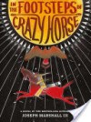 In the Footsteps of Crazy Horse