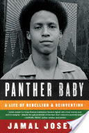 Panther Baby: A Life Of Rebellion & Reinvetion