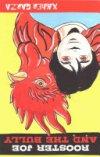 Rooster Joe and the Bully / Gallo Joe Y El Abuson