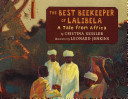 The Best Beekeeper of Lalibela