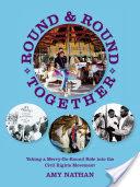 Round & Round Together