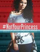 NotYourPrincess: Voices of Native American Women