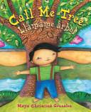 Call Me Tree/ Llámame Árbol