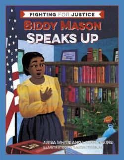 Biddy Mason Speaks Up link to Powell's books