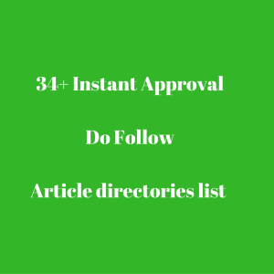34+ Instant ApprovalDo FollowArticle directories list