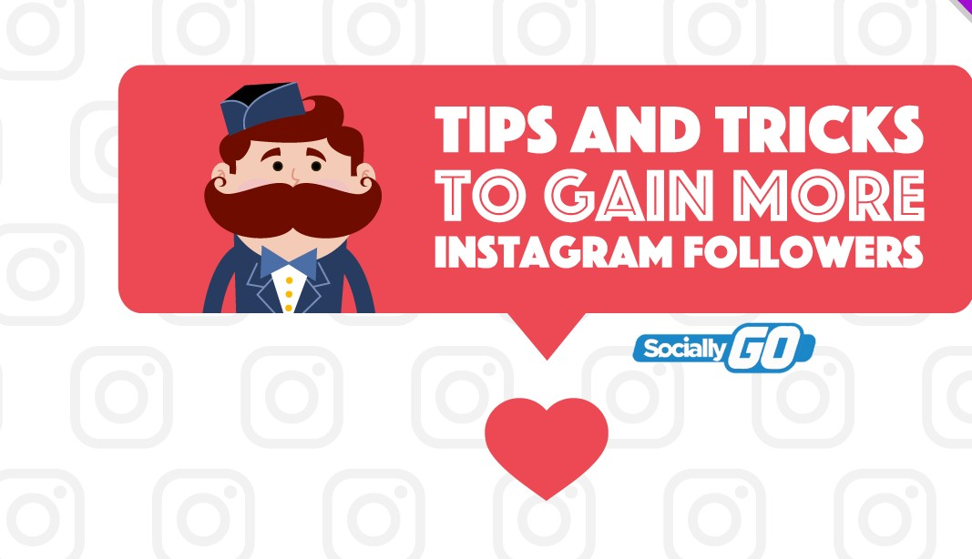 How to Get Followers on Instagram – 10 Best Instagram Followers Trips and Tricks