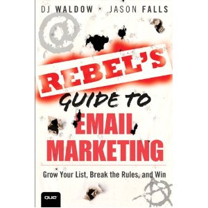 Rebel's Guide To Email Marketing