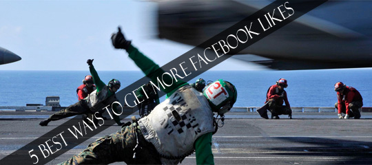 5 Best Ways To Get More Facebook Likes