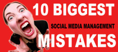 10 Biggest Social Media Management Mistakes Businesses Make
