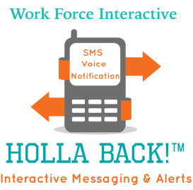 HollerBack! Interactive Messaging & Alerts