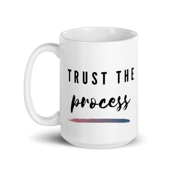 coffee mug trust the process