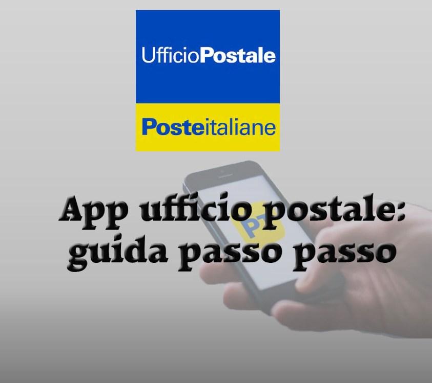 App ufficio postale: guida passo passo