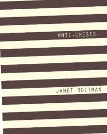 Janet Roitman (2014) — Anti-Crisis