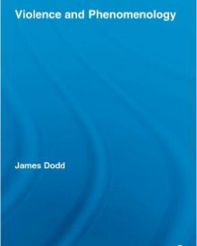 James Dodd (2009) — Violence and Phenomenology