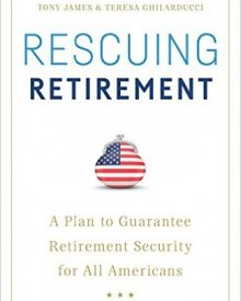 Teresa Ghilarducci (2016)- Rescuing Retirement