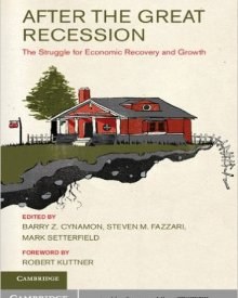 Mark Setterfield et al. (2014) — After the Great Recession: The Struggle for Economic Recovery and Growth