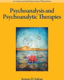 Jeremy Safran (2012) — Psychoanalysis and Psychoanalytic Therapies