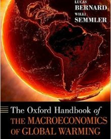 Willi Semmler & Lucas Bernard (2014) — The Oxford Handbook of the Macroeconomics of Global Warming