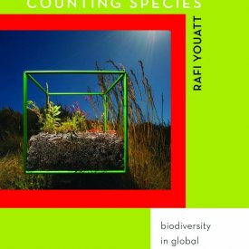 Rafi Youatt (2015) — Counting Species: Biodiversity and Global Environmental Politics