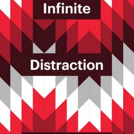 Dominic Pettman (2016) — Infinite Distraction