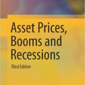 Willi Semmler (2011) — Asset Prices, Booms and Recessions: Financial Economics from a Dynamic Perspective