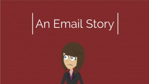 An Email Story