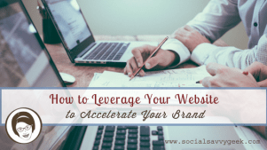How to Leverage Your Website to Accelerate Your Brand