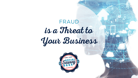 Fraud is a Threat to Your Business