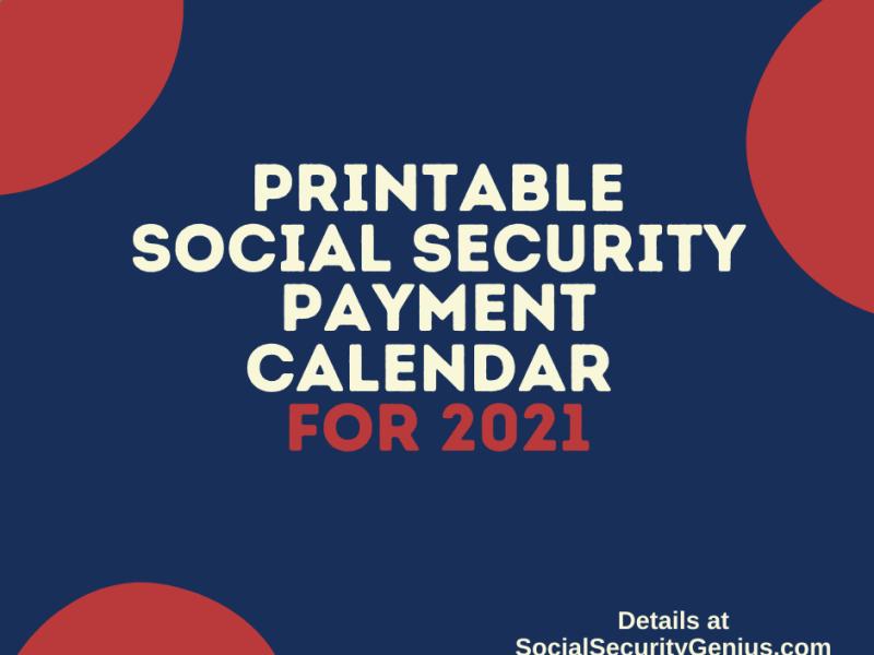 """Printable Social Security Payment Calendar 2021"""
