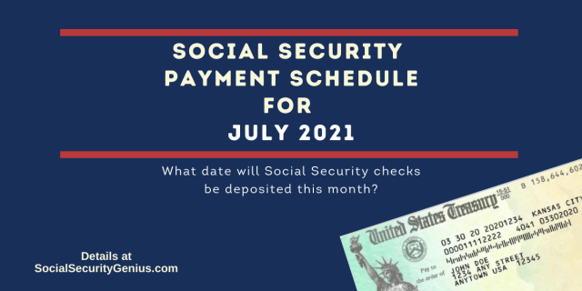 """""""July 2021 Direct Deposit dates for Social Security Benefit Payments"""""""