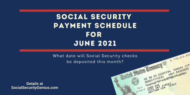 """""""June 2021 Direct Deposit dates for Social Security Benefit Payments"""""""