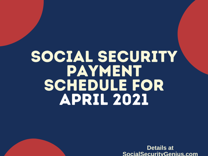 """Social Security Payment Schedule April 2021"""