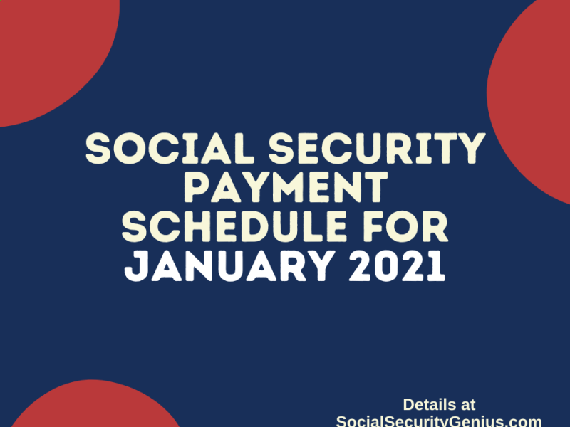 """""""Social Security Payment Schedule January 2021"""""""