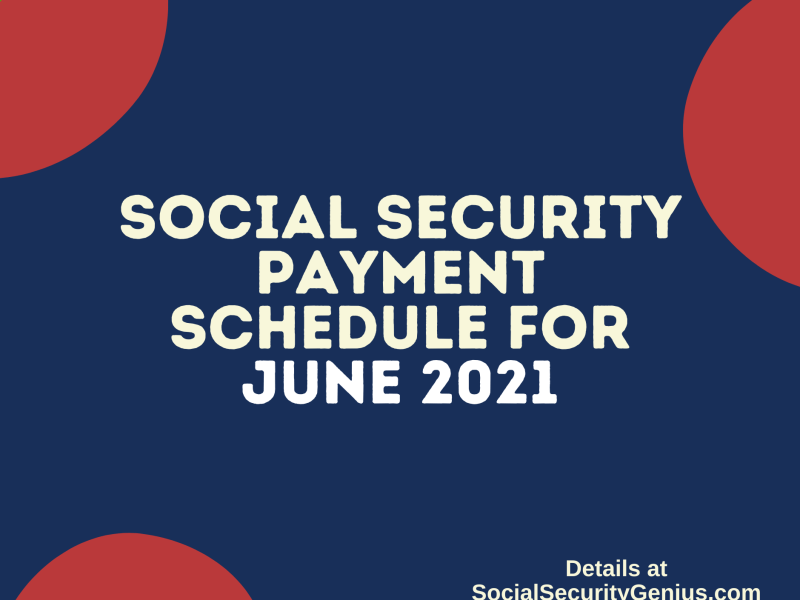 """Social Security Payment Schedule June 2021"""