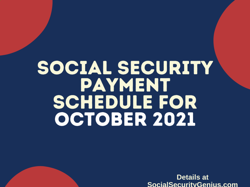 """Social Security Payment Schedule October 2021"""