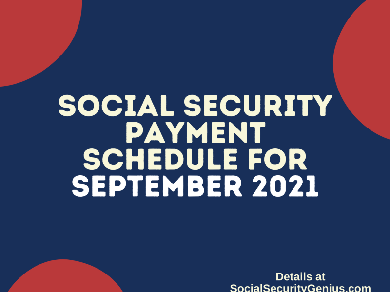 """Social Security Payment Schedule September 2021"""